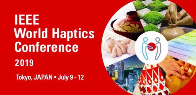 IEEE World Haptics 2019